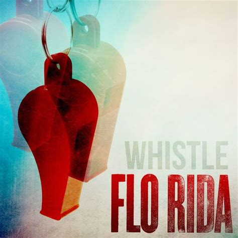 download mp3 how i feel flo rida whistle song by flo rida from whistle download mp3 or