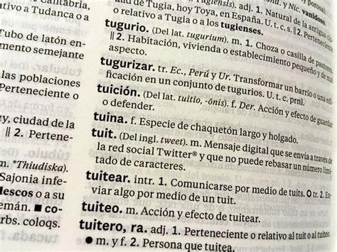 diccionario redes network dictionary tuit tuitear tuitero estas palabras ya est 225 n en el nuevo diccionario de la rae soychile cl