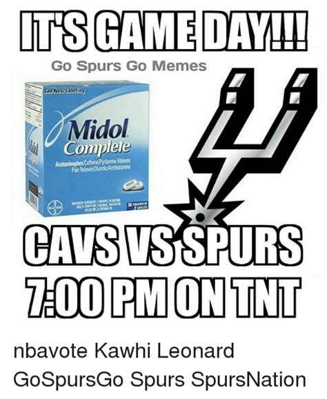 Midol Meme - its gameday go spurs go memes see new labeling midol