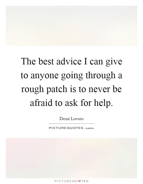 7 Best To Ask For Advice by The Best Advice I Can Give To Anyone Going Through A