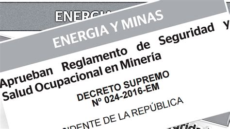 Decreto Supremo 024 2016 Energia Y Minas | reglamento de seguridad y salud ocupacional d s 024 2016 em