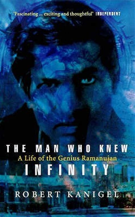 the who knew infinity book the who knew infinity a of the genius ramanujan