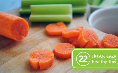 Cheap And Easy Tips For A Healthy And Happy by 22 Cheap And Easy Ways To Eat Healthy Greatist