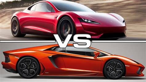 lamborghini aventador vs tesla roadster 2020 tesla roadster vs 2017 lamborghini aventador s youtube