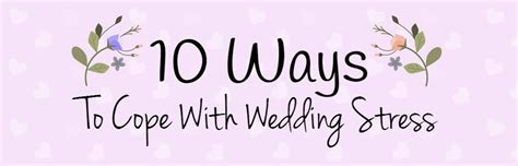 how to deal with wedding planning stress 10 ways to cope with wedding stress mad max adventures