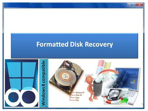 Disk Recovery formatted disk recovery 4 0 0 32