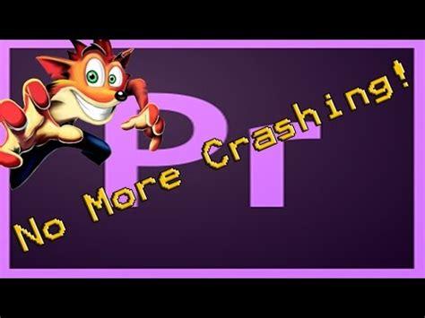 adobe premiere pro keeps crashing mac why does adobe media encoder keep crashing how to fix