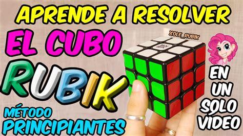 tutorial cubo rubik para principiantes como resolver el cubo de rubik 3x3 tutorial f 225 cil para