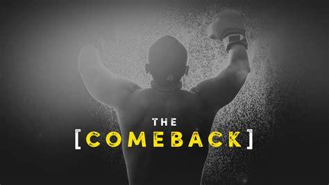 The Come Back jan 3 2016 quot the comeback quot pastor drew