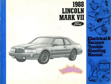 electric and cars manual 1998 lincoln mark viii user handbook shop manual mkvii service repair 1988 lincoln mark vii continental electrical ebay
