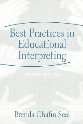 Literature And Best Practice Review On Educational Decentralization by Best Practices In Educational Interpreting 2nd Edition By Brenda Chafin Seal Reviews