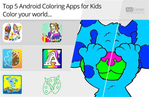 best android apps for toddlers top 5 android coloring apps for color your world