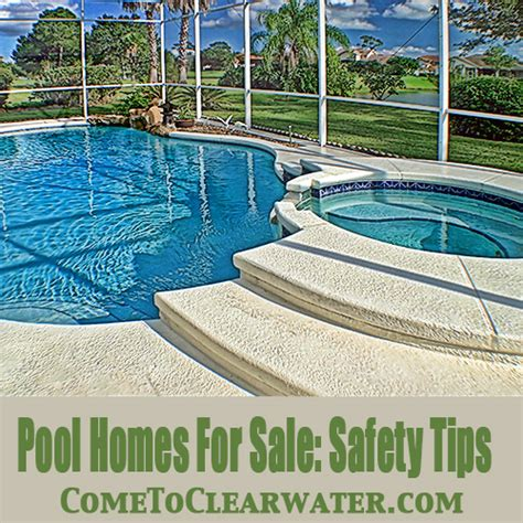 houses for sale in safety pool homes for sale safety tips clearwater and st pete
