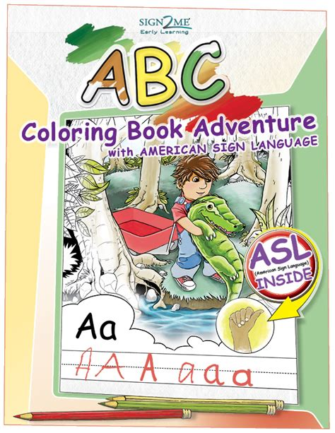 the abcs of outdoor adventuring books asl coloring book gaelan creative