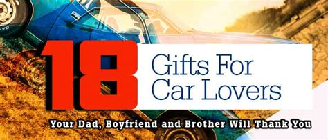 18 gifts for car lovers your dad boyfriend and brother