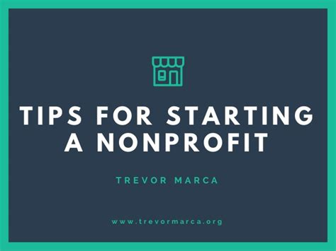 7 Tips For Forming A Non Profit by Trevor Marca Tips For Starting A Nonprofit Organization