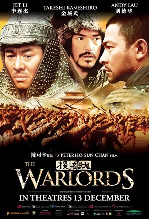 chinese film warlords the warlords 2007 moviexclusive com