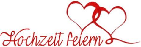Wo Hochzeit Feiern by Pfiffige Ideen F 252 R Eine Unvergessliche Hochzeitsfeier