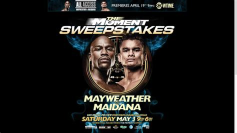 Showtime Boxing Sweepstakes - video mayweather vs maidana the moment sweepstakes showtime boxing