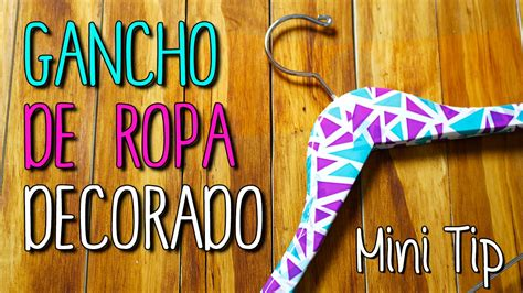 videos para decorar ropa gancho de ropa decorado decora tu habitaci 243 n diy mini