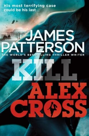 kill the a novel caselli and torre series books kill alex cross alex cross 18 by patterson