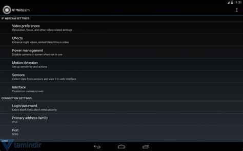 ip android ip indir android i 231 in web kamerası uygulaması