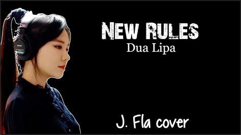 Dua Lipa Youtube Covers | dua lipa new rules j fla cover lyrics youtube