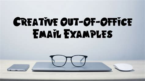 Out Of The by 8 Creative Out Of Office Email Exles Best Companies Az