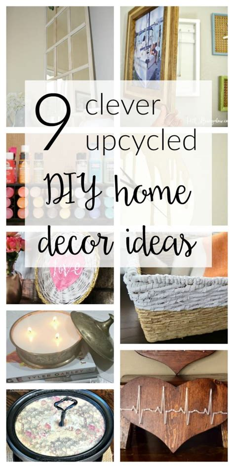 clever home decor ideas 9 upcycled diy home decor ideas merry monday 140 two