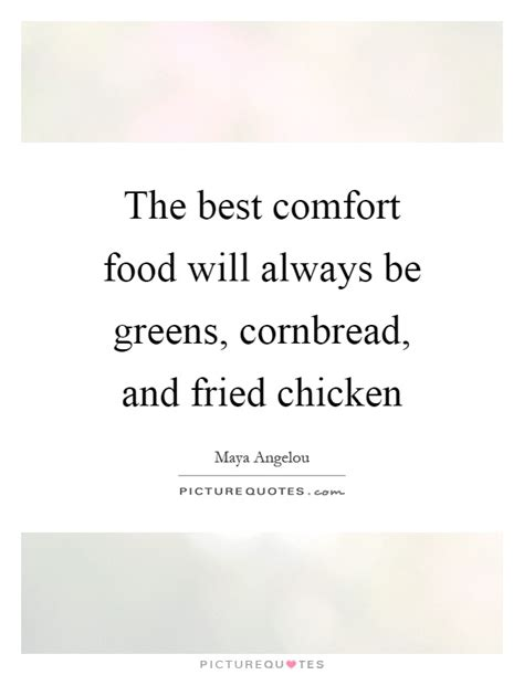 comfort food sayings food quotes food sayings food picture quotes page 25