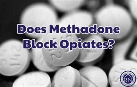 Do Hospitals Detox Opiates by Does Methadone Block Opiates Rehab Near Me The Best