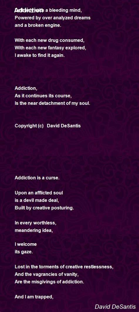 tion poem by david desantis poem addiction poem by david desantis poem Addi