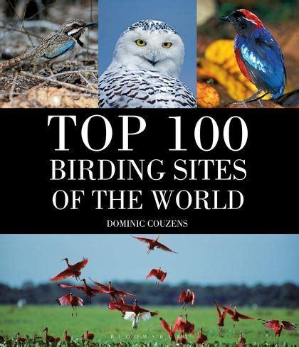 top 100 birding sites of the world ebook top 100 birding sites of the world dominic couzens