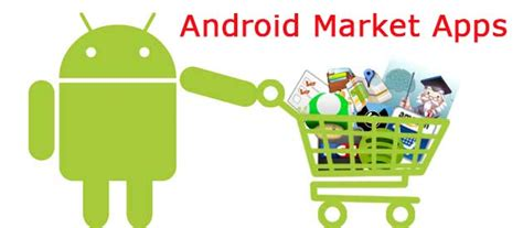 market android 5 best android market apps for phones and tablets