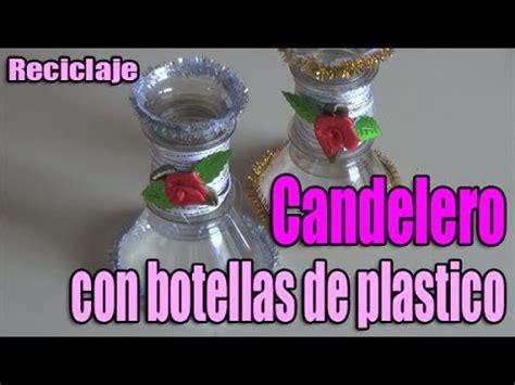candelabros en botellas plasticas como hacer un candelero reutilizando botellas de pl 225 stico
