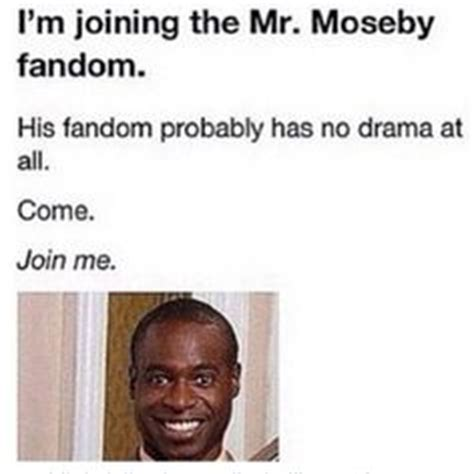 Mr Moseby Meme - 1000 images about mr mosbey s hooligans on pinterest