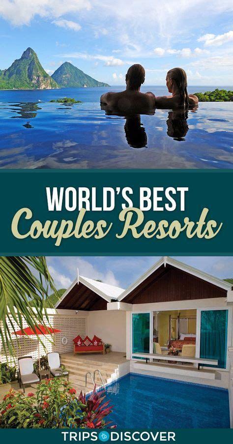 couples resorts   world    romantic