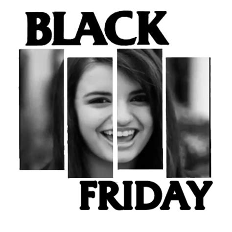 Friday Song Meme - cybergata it s friday it s black friday or the worst