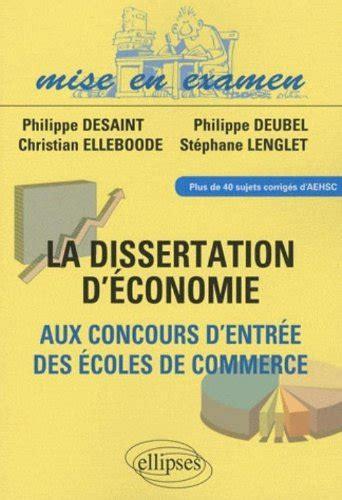 libro formulaire maths ece 1re dissertations d economie aux concours d entree des ecoles