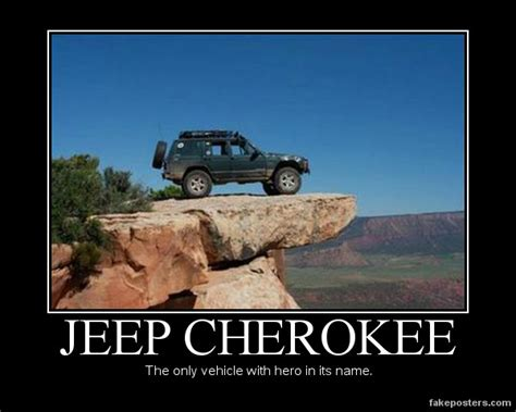 fake jeep meme jeep cherokee demotivational poster fakeposters com