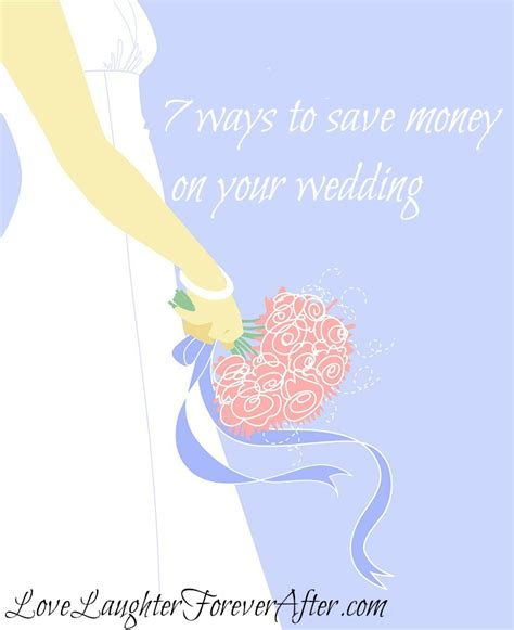 7 Money Saving Tips For Your Wedding by 7 Ways To Save Money On Your Wedding Laughter