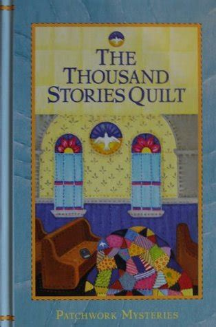 Patchwork Quilt Story - the thousand stories quilt patchwork 23 by jo