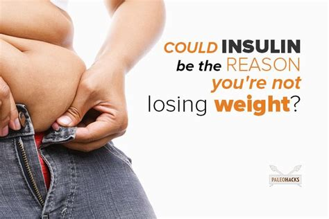 how to lose weight in your mid section could insulin be the reason you re not losing weight