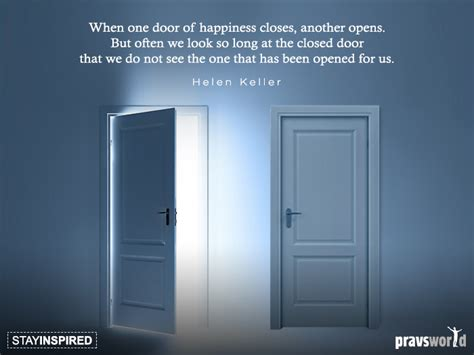 One Door Closes Another Opens by When One Door Of Happiness Closes Another Opens Pravs World