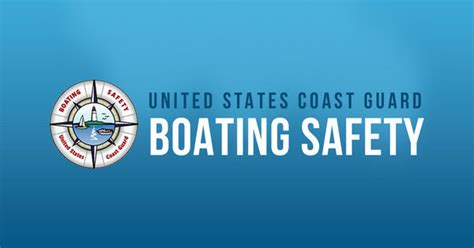 boat safety procedures boating safety tips by uscg boating safety