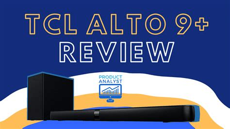 tcl alto  review scope   tcl flagship model