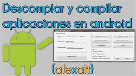 apk decompiler ubuntu descompilar y compilar aplicaciones de android gui apk tool for decompiling recompiling apks