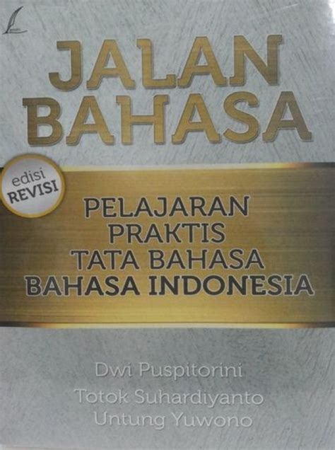 Tata Bahasa Praktis Bahasa Indonesia Edisi Revisi Abdul Chaer bukukita jalan bahasa pelajaran praktis tata bahasa