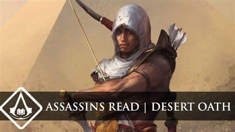 desert oath the official assassins read 13 desert oath assassin s creed origins prequel youtube
