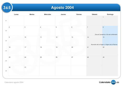 Calendario Agosto 2005 Calendario Agosto 2004